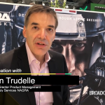 Simon Trudelle, Senior Director of Product Management on some of Nagra's anti-piracy initiatives, research and new solutions