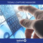 Tedial unveils new version of Capture Manager to control, monitor devices