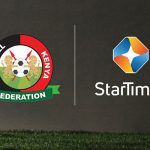 StarTimes acquires broadcast rights for Football Kenya Federation matches