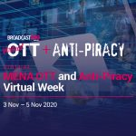 BroadcastPro ME to host MENA OTT and Anti-Piracy conference this week