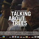 Cinema Akil and Warehouse421 to discuss Sudanese film 'Talking About Trees'