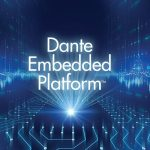 Audinate announces SDK for Dante-embedded platform