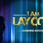 Showmax to premier 'I Am Laycon' reality show