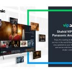 New Panasonic TV models to feature Shahid app