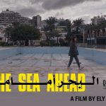 Lebanese film 'The Sea Ahead' to premiere at Cannes Film Festival